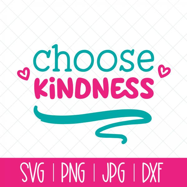 Choose Kindness Cut File Featured