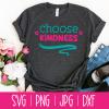 Choose Kindness Shirt Cut File Featured