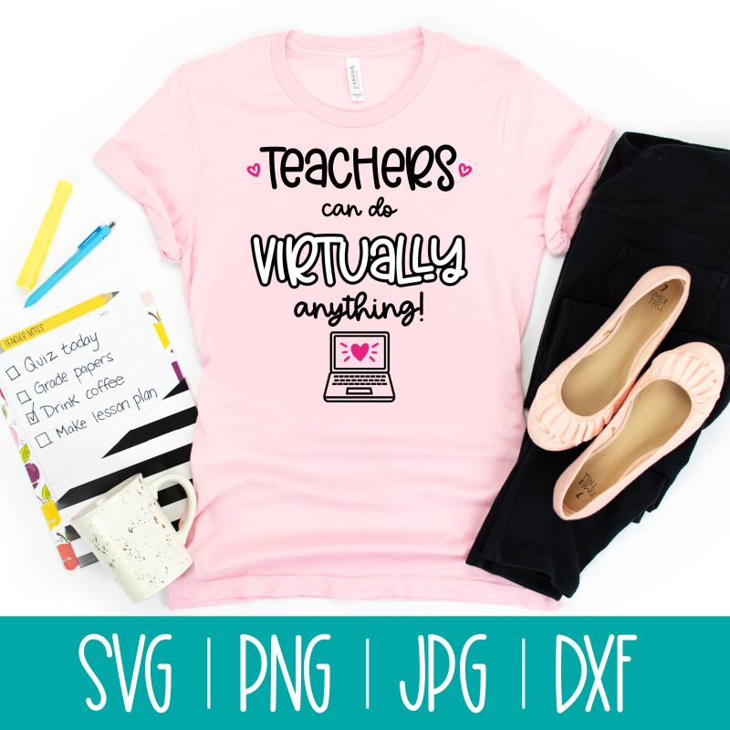 Celebrate teachers who are making the most with distance learning with this Teachers Can Do Virtually Anything SVG Cut File. Perfect for making handmade teacher gifts with your Cricut, Silhouette or other electronic cutting machine. #Cricut #Silhouette #Teachers #TeacherAppreciation #handmade #SVG #CutFile
