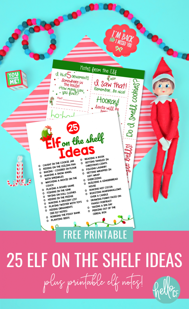 Stuck for ideas of where to hide your elf? Here are 25 fun and easy elf on the shelf ideas along with free printable elf on the shelf notes! Your kids will love the fun activities your Elf on the Shelf does each day, and you'll love not having to come up with new ideas this Christmas! #ElfOnTheShelf #Christmas #ChristmasPrintables #ElfIdeas #FreePrintables #ChristmasCrafting #HolidayFun #Elf