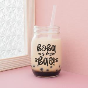 Boba Is My Bae Bubble Tea Cut Files
