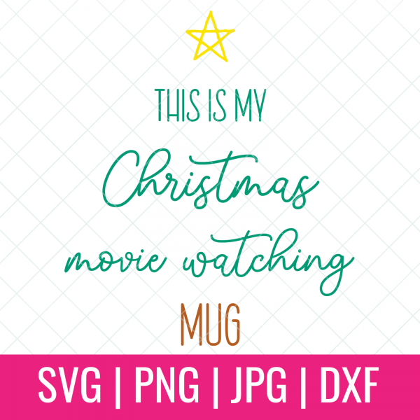 """Do you love Christmas movies? Me too! There's nothing better than curling up on the couch with a mug of something warm cupped in your hands, the fire roaring and a good Christmas movie on the TV. Create an adorable """"This Is My Christmas Movie Watching Mug"""" for your hot chocolate, tea or coffee! Make extras as fun and festive handmade gifts for yourself your Christmas movie watching friends and family members using this cut file and your Cricut, Silhouette or other electronic cutting machine! #CricutChristmas #Cricut #Silhouette #Handmade #SVGFile #CutFile #ChristmasSVG #ChristmasCrafts #ChristmasCrafting #ChristmasMovies"""