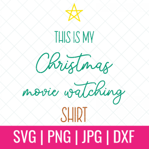 "Do you love Christmas movies? Me too! There's nothing better than curling up on the couch with a mug of something warm cupped in your hands, the fire roaring and a good Christmas movie on the TV. Create an adorable ""This Is My Christmas Movie Watching Shirt"" for yourself and all of your Christmas movie watching friends and family members using this cut file and your electronic cutting machine! #CricutChristmas #Cricut #Silhouette #Handmade #SVGFile #CutFile #ChristmasSVG #ChristmasCrafts #ChristmasCrafting #ChristmasMovies"