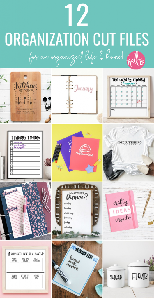 Download 12 free organization cut files to help you organize your life and home! These SVG files are everything you need to get organized in the new year! #Organization #CutFiles #SVGFiles #Organizing #DIY #Cricut #Silhouette #CuttingMachine #CricutMade