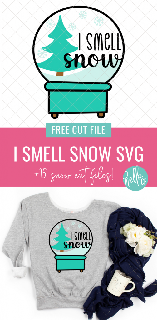 "Image of a sweatshirt with a snow globe that says ""I Smell Snow"" and an image of the free snow globe svg."