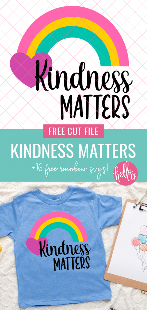 Use this free Kindness Matters SVG to make a DIY Anti Bullying Day shirt with your Cricut or Silhouette, or to spread love and kindness to those around you any day of the year! Includes links to 16 bright and colorful free Rainbow Cut Files for crafting fun! #Rainbow #RainbowCrafts #Cricut #Silhouette #CricutMaker #CricutExplore #Crafting #Kindness #KindnessMatters #Antibullying