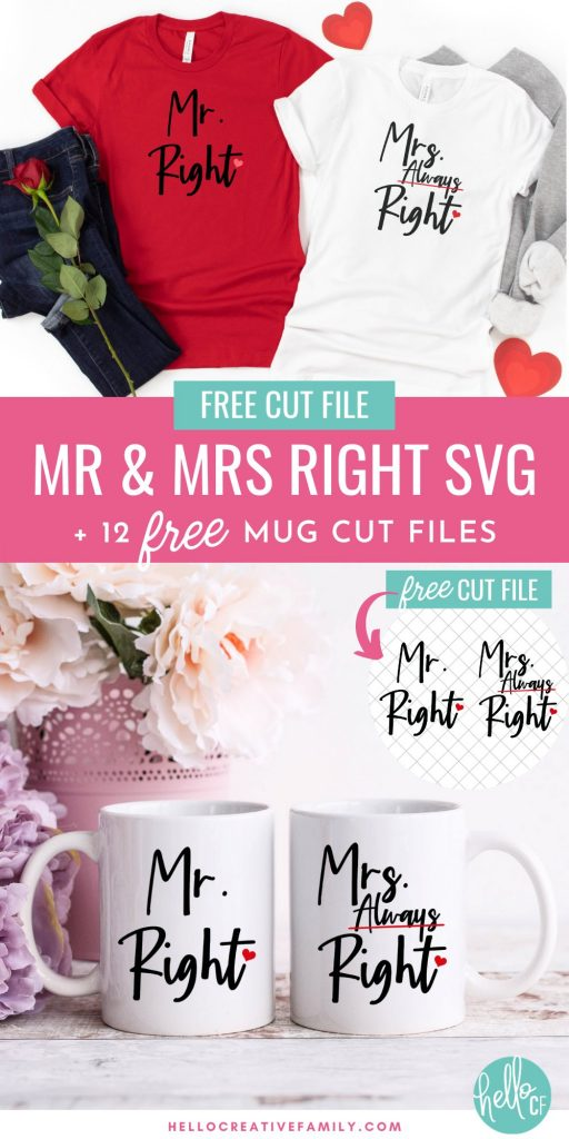 Create adorable DIY gifts for weddings, anniversaries and bridal showers using this free Mr Right and Mrs Always Right SVG file. Adorable for DIY mugs, t-shirts, throw pillows and more! Includes links to 12 free mug cut files that you can cut using your Cricut Maker, Cricut Explore Air, Cricut Joy or other electronic cutting machine!