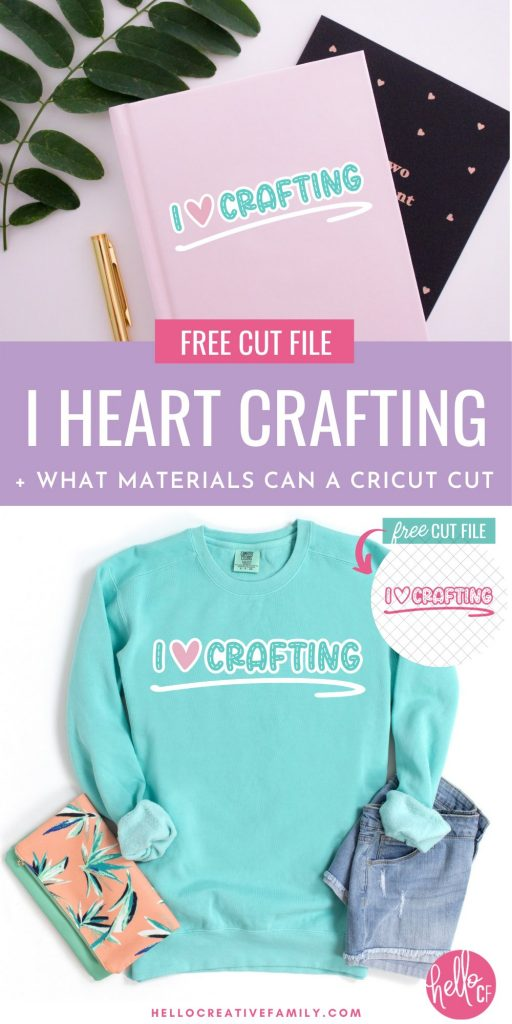 Free I Heart Crafting Cut File from Hello Creative Family. Picture of design on teal sweatshirt and pink notebook.