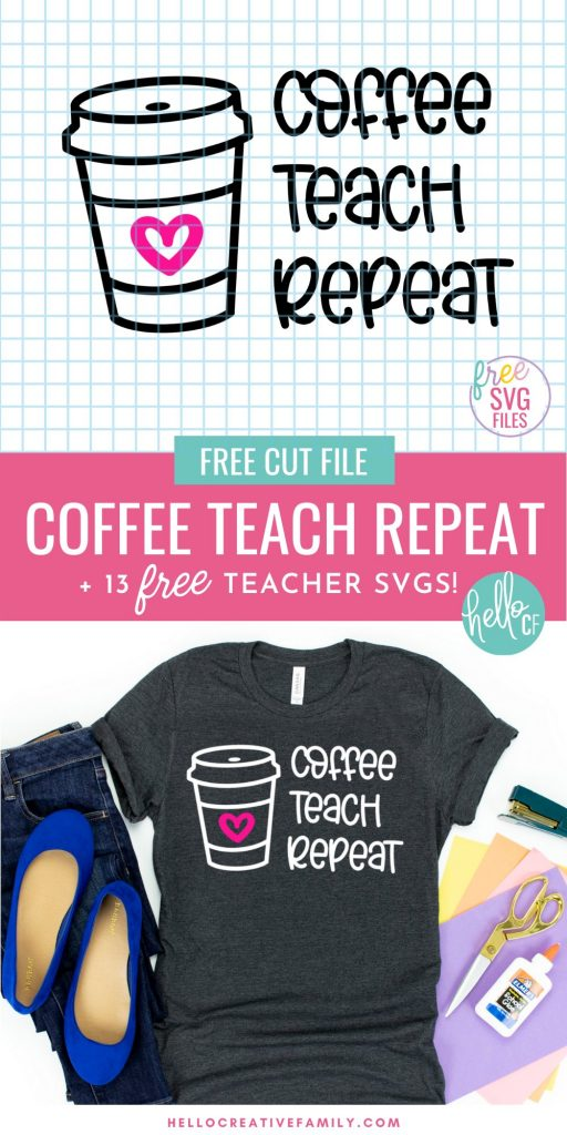 Download 13 free teacher cut files including a Coffee Teach Repeat SVG File! Cut these designs with your Cricut or Silhouette for handmade teacher appreciation gifts, teacher Christmas gifts and end of the school year gifts! #Teacher #TeacherAppreciation #Cricut #CricutMade #CricutCreated #Silhouette #TeacherGift