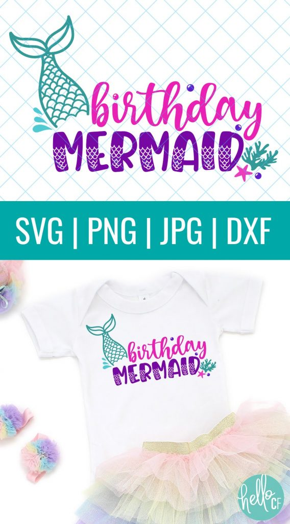 Use this adorable Birthday Mermaid SVG to make shirts, onesies, mugs, party napkins and more with your Cricut Maker, Cricut Explore Air 2, Cricut Joy, Silhouette Cameo or other electronic cutting machine! Perfect for mermaid birthday parties!