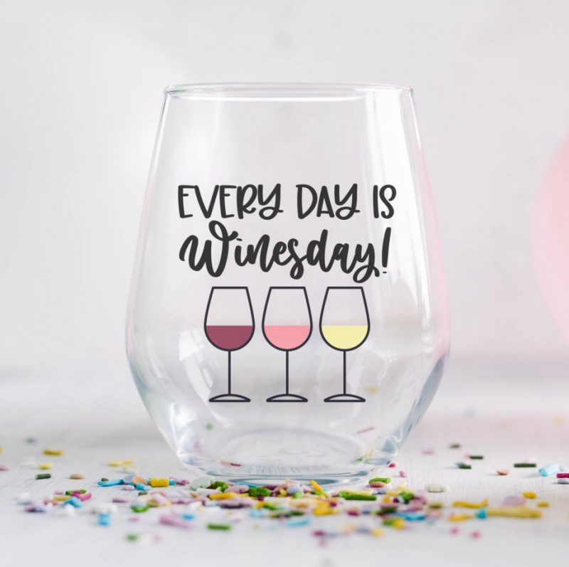 Every Day Is Winesday Wine Glass